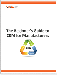 CRM Beginners Guide for Manufacturers