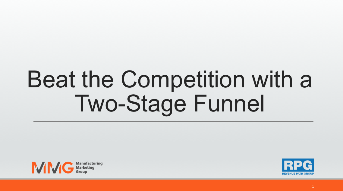 Two Stage Funnel Webinar Slides