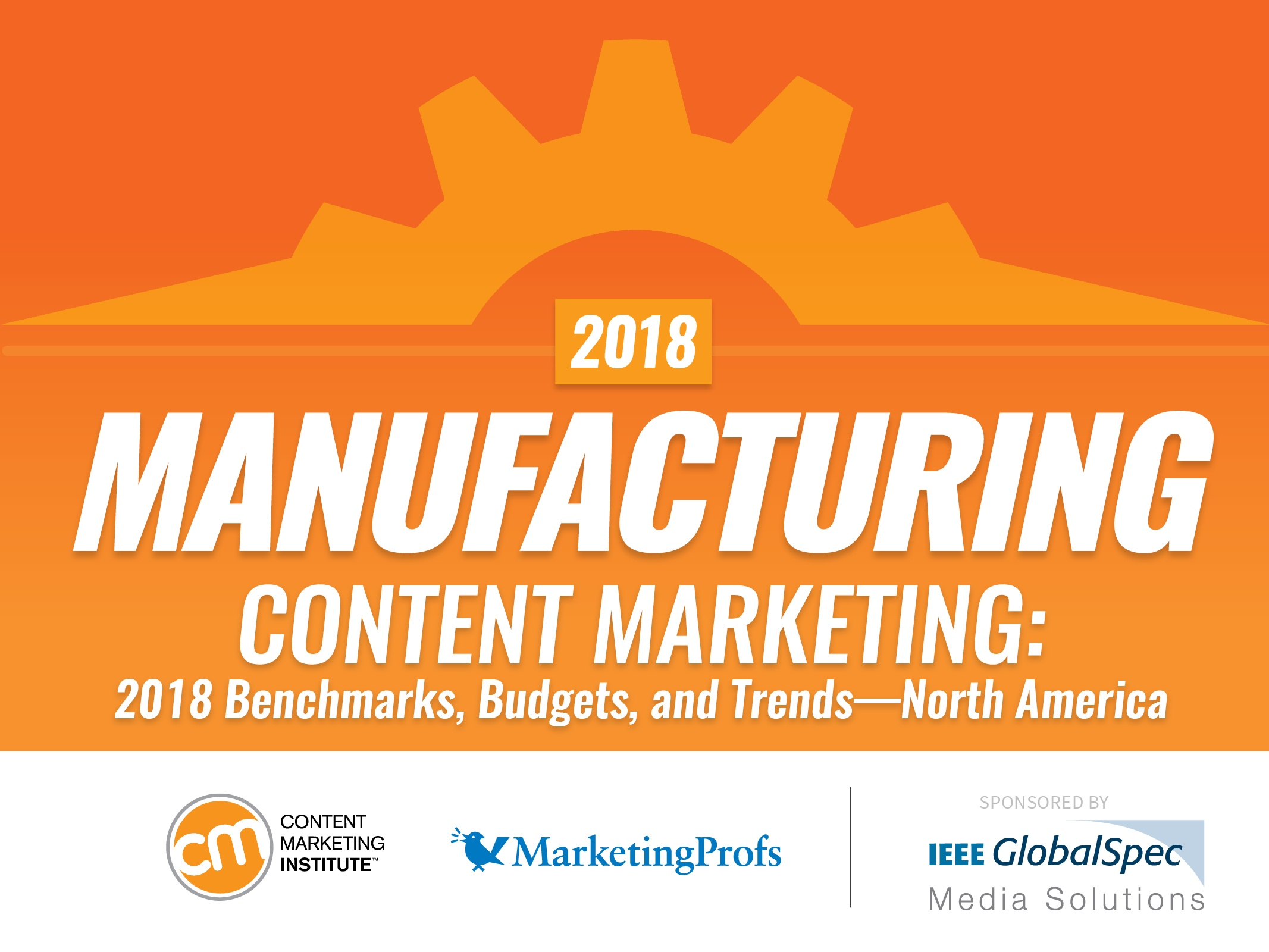 Interesting Trends - 2018 Manufacturing Content Marketing Benchmarks
